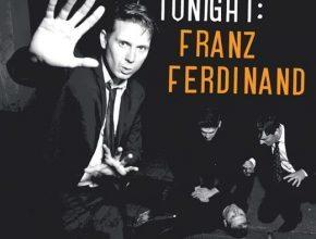 Tonight Franz Ferdinand